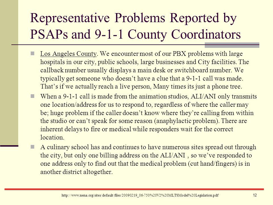 http://www.nena.org/sites/default/files/20090219_06-750%20V2%20MLTSModel%20Legislation.pdf Los Angeles County. We encounter most of our PBX problems w