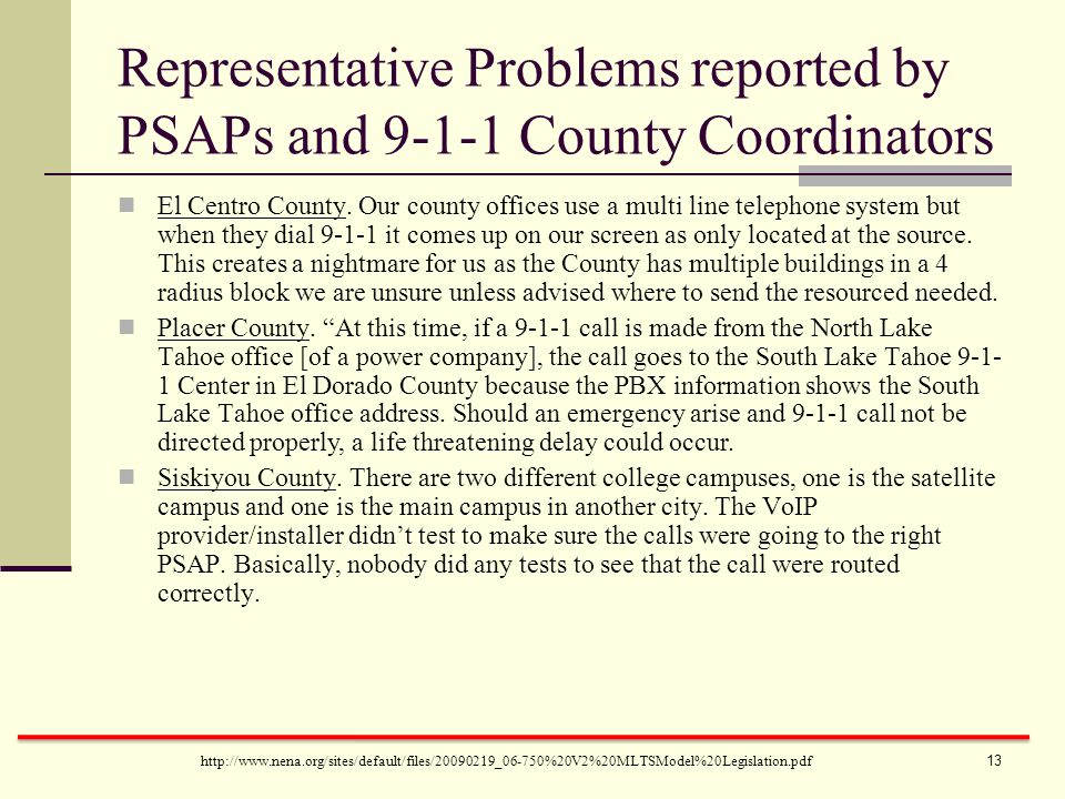 http://www.nena.org/sites/default/files/20090219_06-750%20V2%20MLTSModel%20Legislation.pdf El Centro County. Our county offices use a multi line telep
