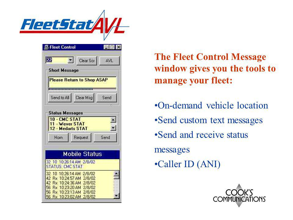 The Quick Status Window gives the dispatcher an at-a-glance look at the current status of every vehicle in the fleet.