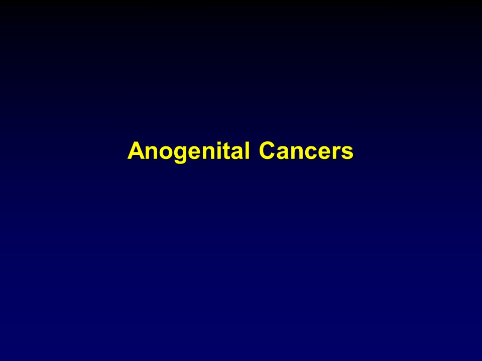 Anogenital Cancers