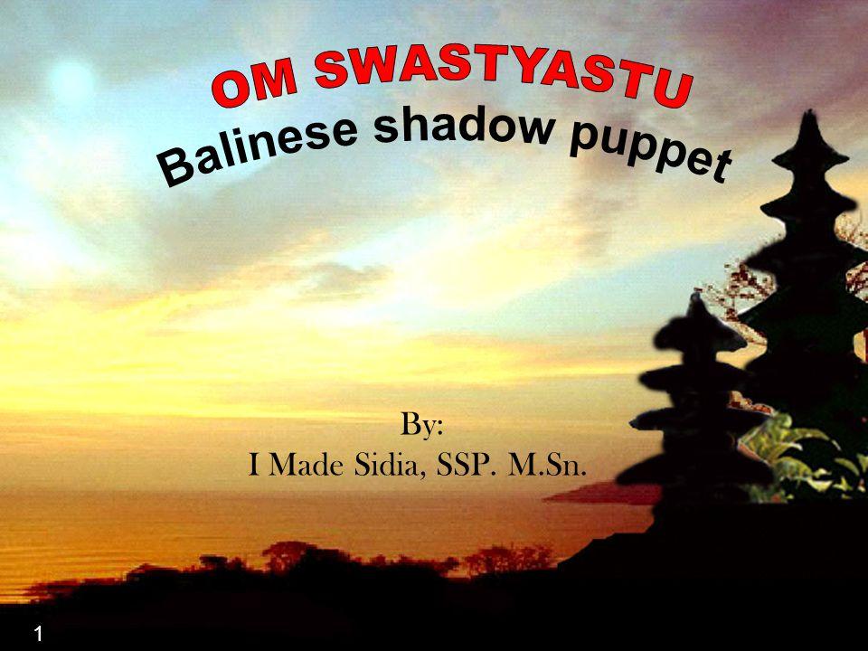 11 1 By: I Made Sidia, SSP. M.Sn.