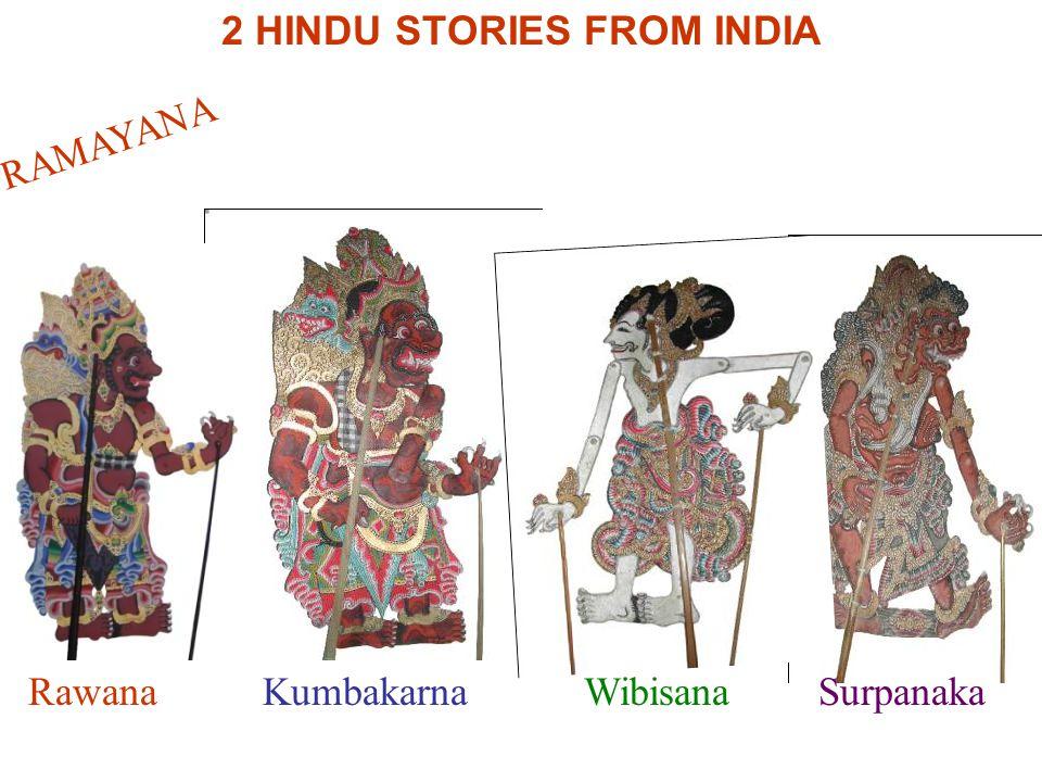 2 HINDU STORIES FROM INDIA RawanaKumbakarnaWibisanaSurpanaka RAMAYANA