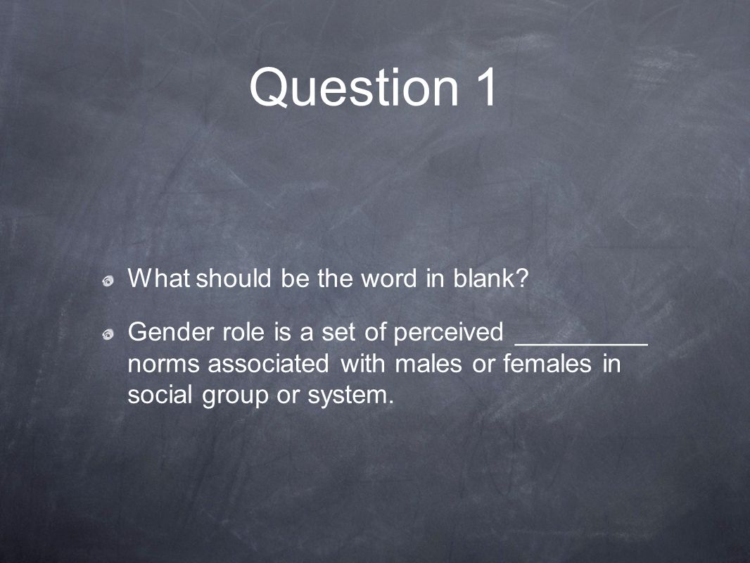 Answer 1 Behavioral Gender roles are attitudes or behaviors, class stereotypical identity