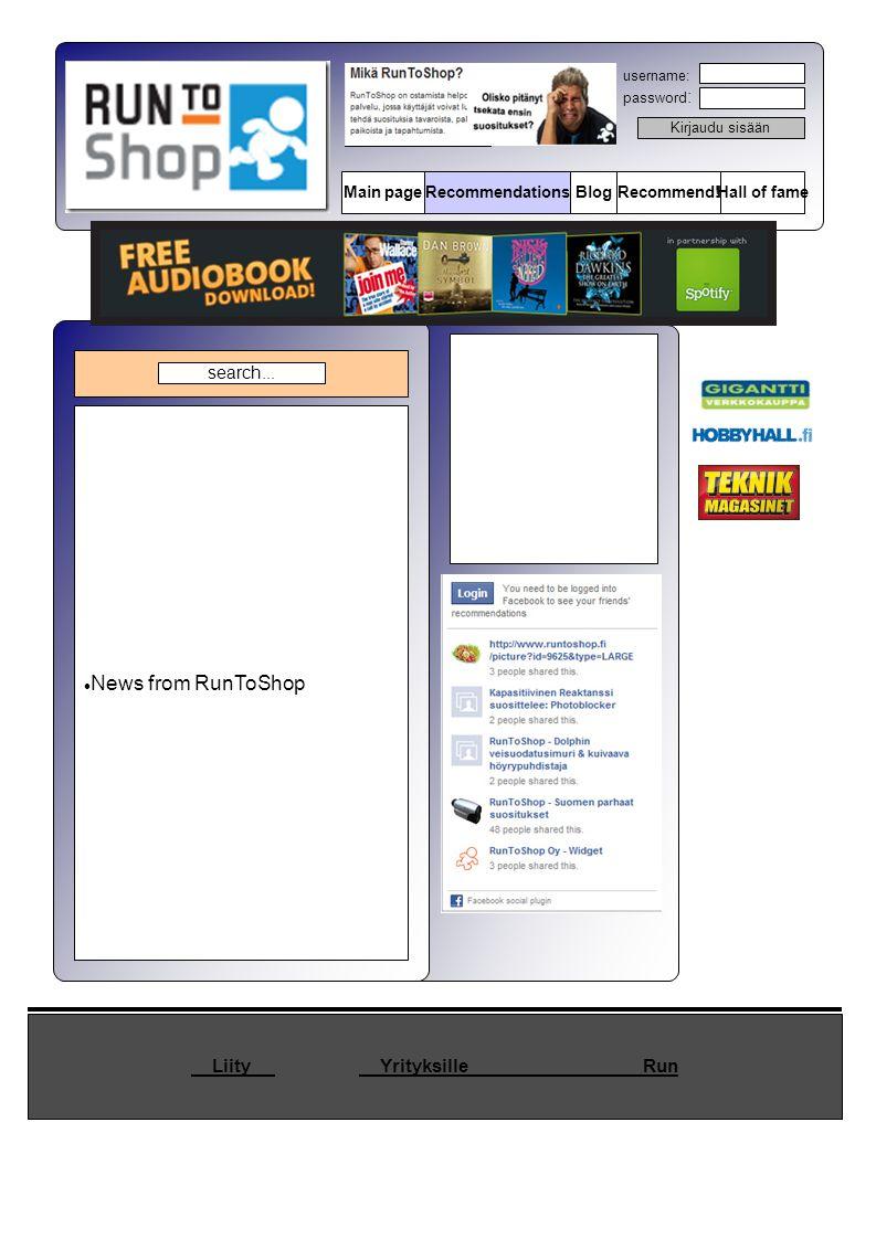 Kirjaudu sisään username: password : Main pageRecommendationsBlogRecommend!Hall of fame What is RunToShop.