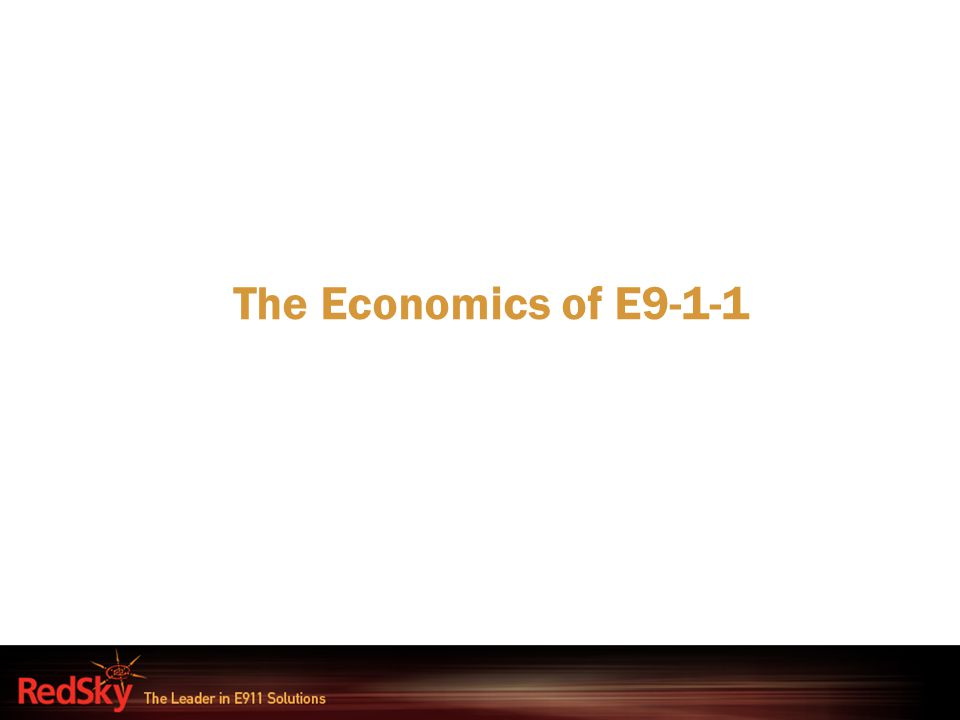 The Economics of E9-1-1