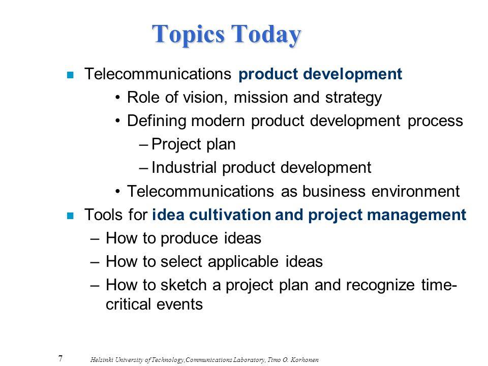 8 Helsinki University of Technology,Communications Laboratory, Timo O.