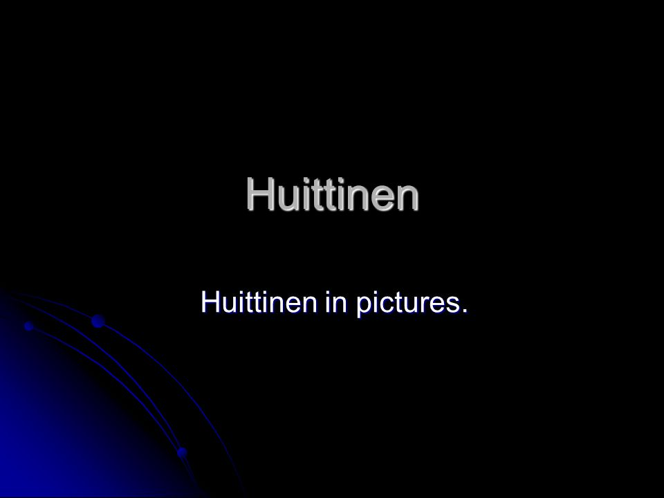 Welcome to Huittinen! This is the view that you will see when you arrive in Huittinen.