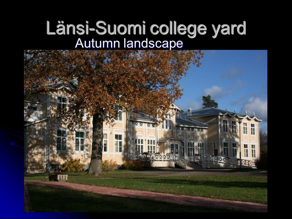 Länsi-Suomi college yard Autumn landscape Autumn landscape