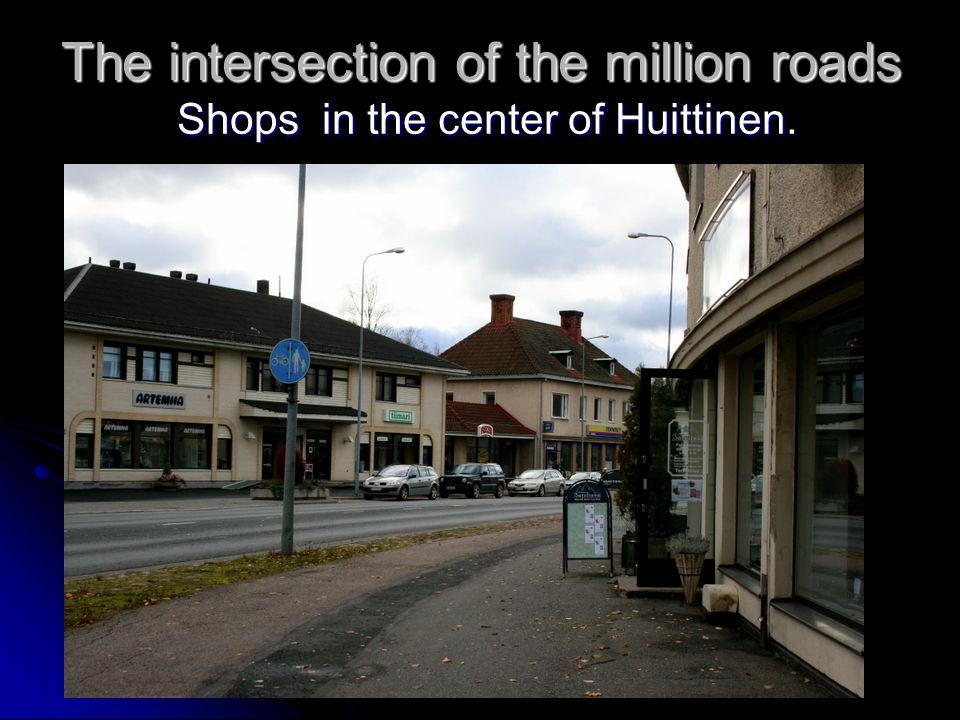 Goodbye Huittinen Highway junction.