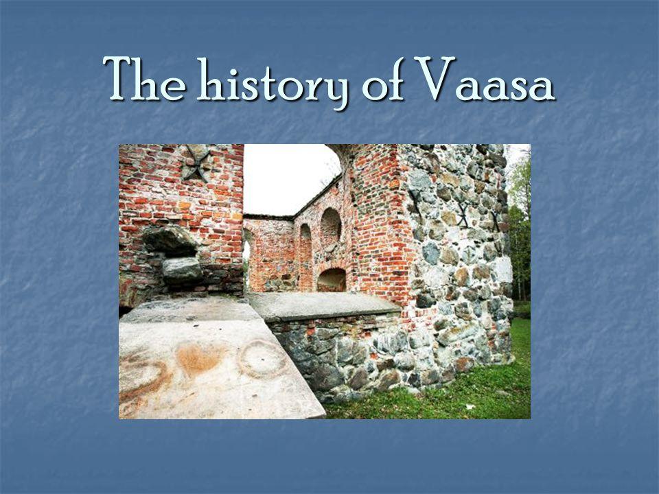 The history of Vaasa