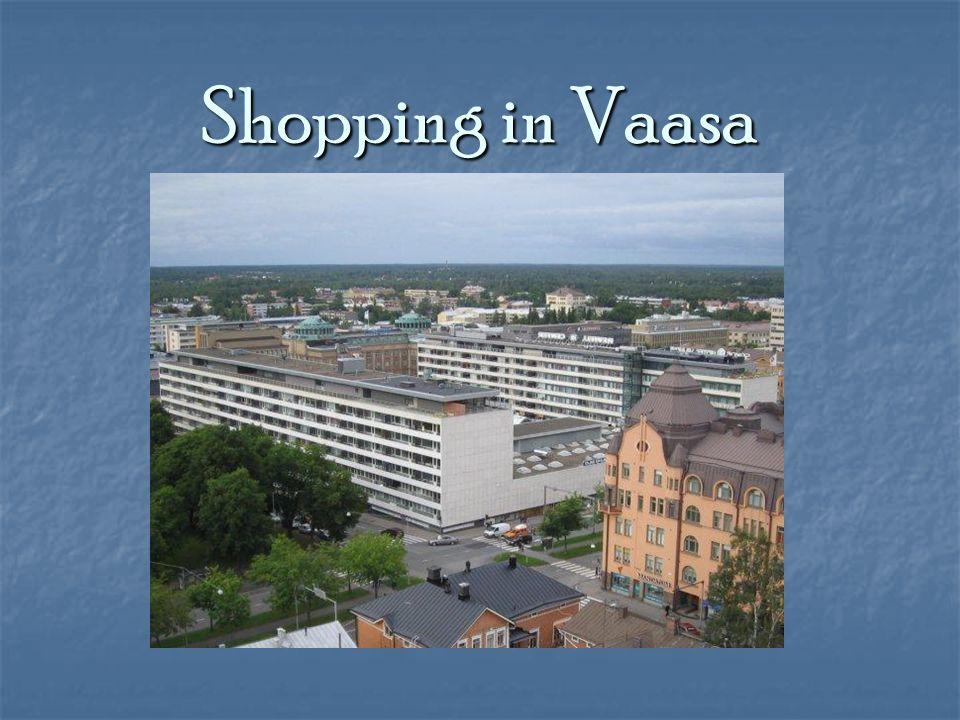 Shopping in Vaasa