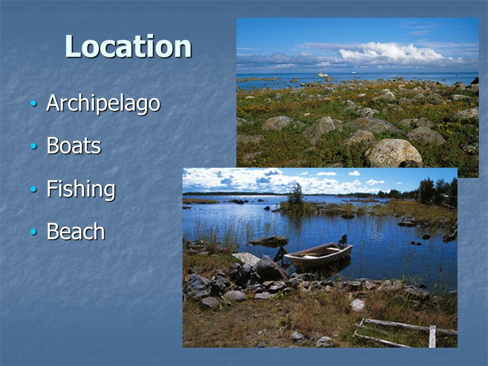 Location Archipelago Archipelago Boats Boats Fishing Fishing Beach Beach