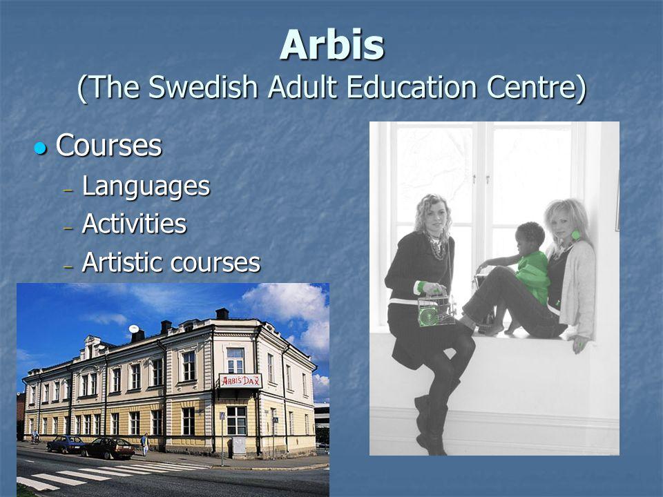 Arbis (The Swedish Adult Education Centre) Courses Courses  Languages  Activities  Artistic courses