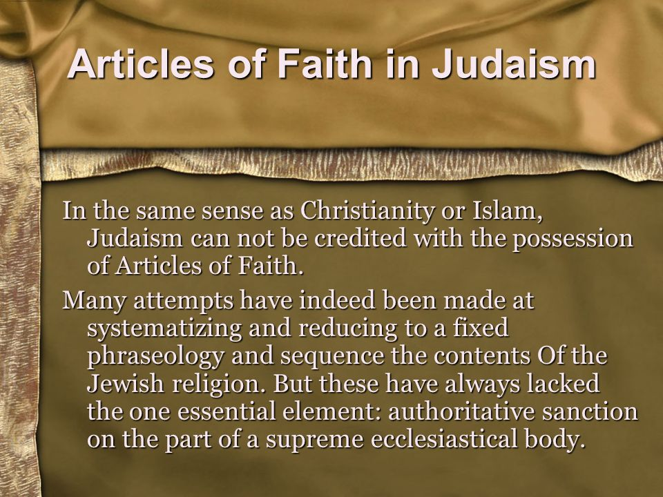 This principle is accepted by Orthodox, Conservative, most Reform Jews, and some Reconstructionists Jews.