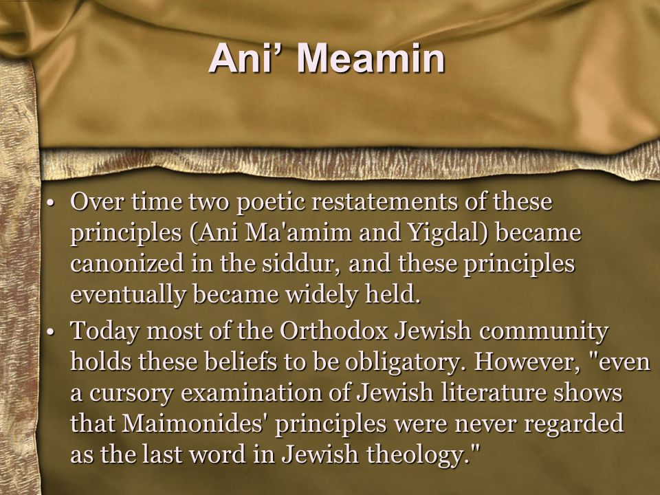 Jewish idea of the Messiah The world will continue as it is.