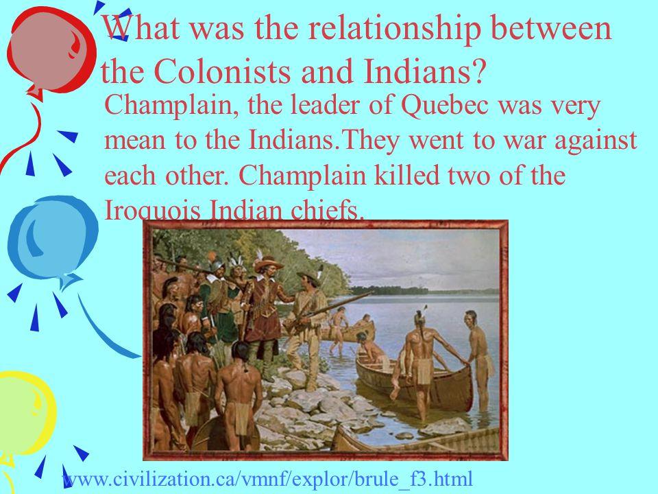 Who was the leader of Quebec.Samuel de Champlain was the leader of Quebec.