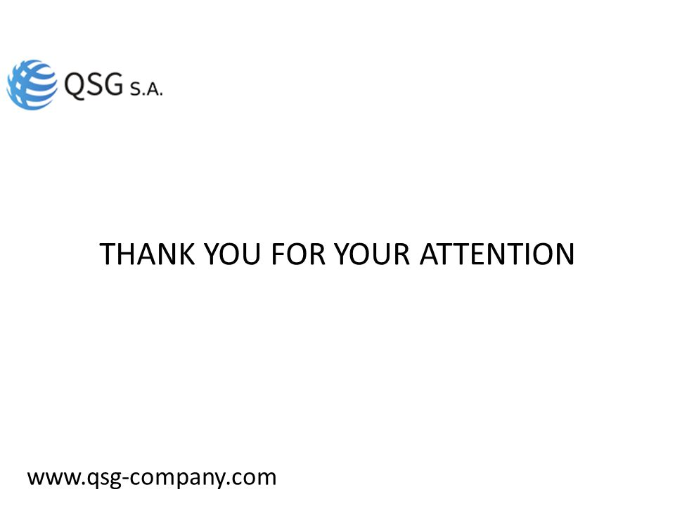 www.qsg-company.com THANK YOU FOR YOUR ATTENTION