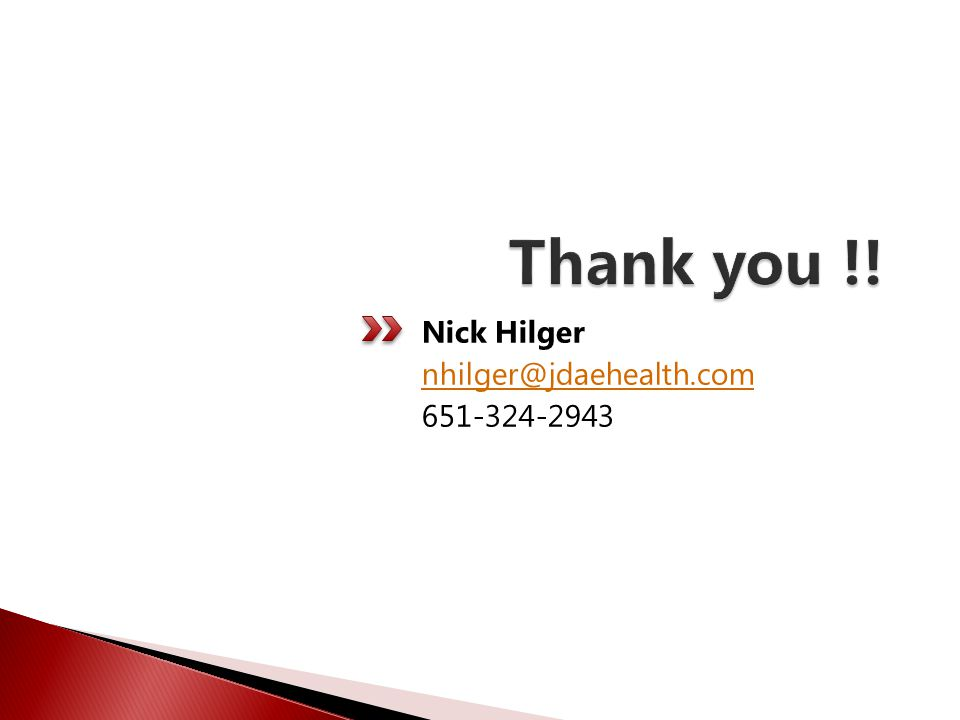 Nick Hilger nhilger@jdaehealth.com 651-324-2943