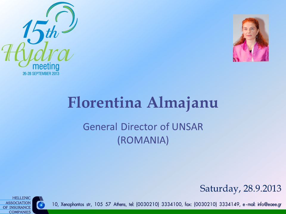 Florentina Almajanu General Director of UNSAR (ROMANIA) Saturday, 28.9.2013