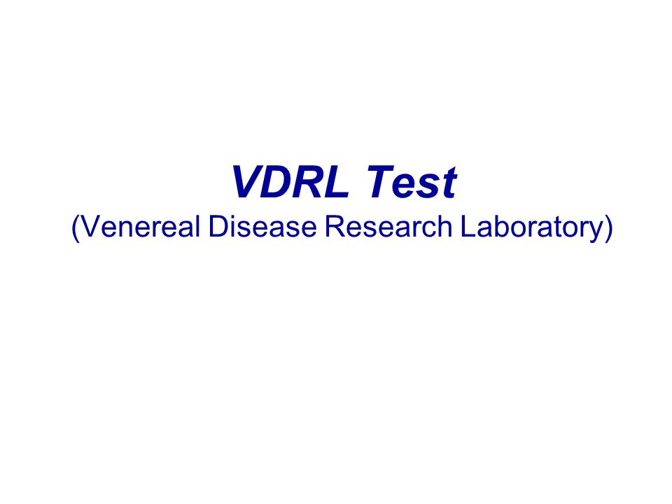 VDRL Test (Venereal Disease Research Laboratory)
