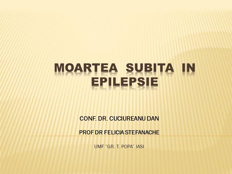 "CONF. DR. CUCIUREANU DAN PROF DR FELICIA STEFANACHE UMF ""GR. T. POPA"" IASI"