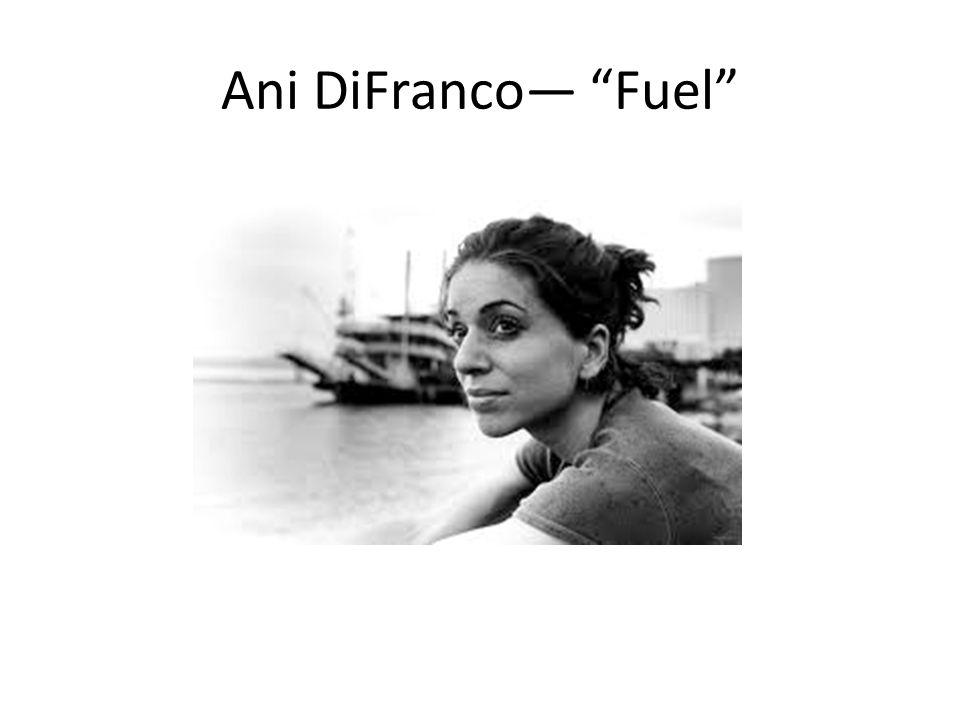 "Ani DiFranco— ""Fuel"""