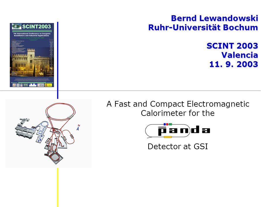 11.9. 2003Bernd Lewandowski - Ruhr-Universität Bochum - SCINT 20032 What is PANDA.