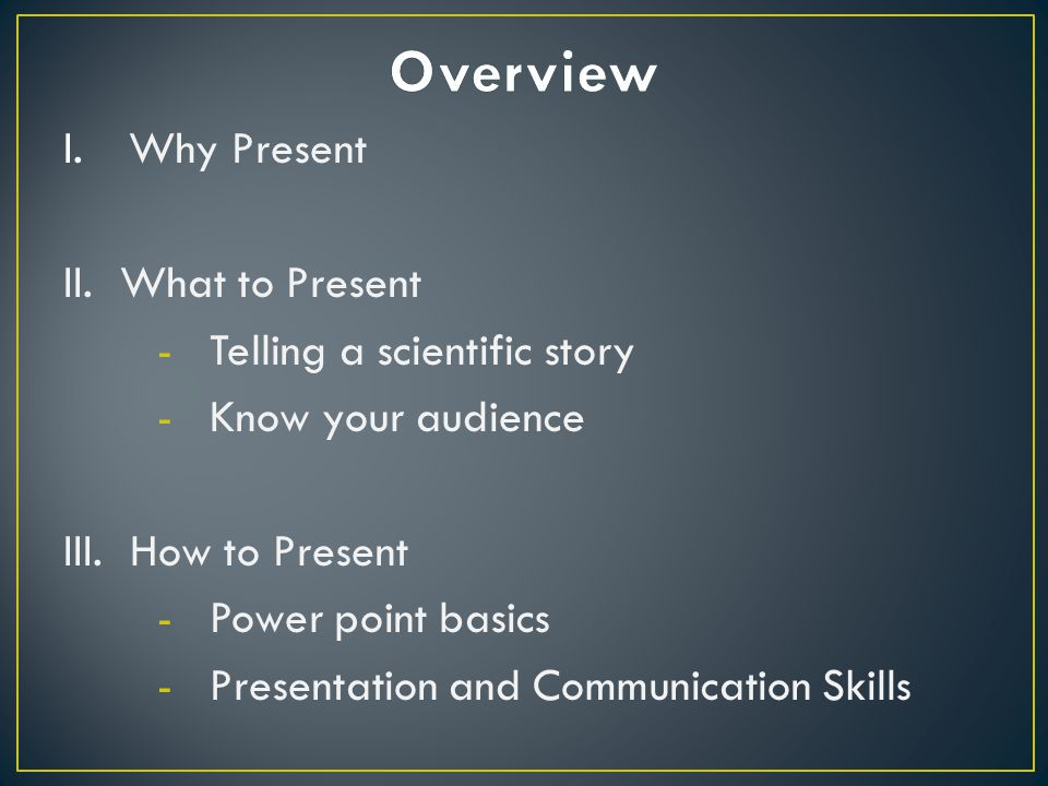 1.What do you want to leave the audience thinking about.