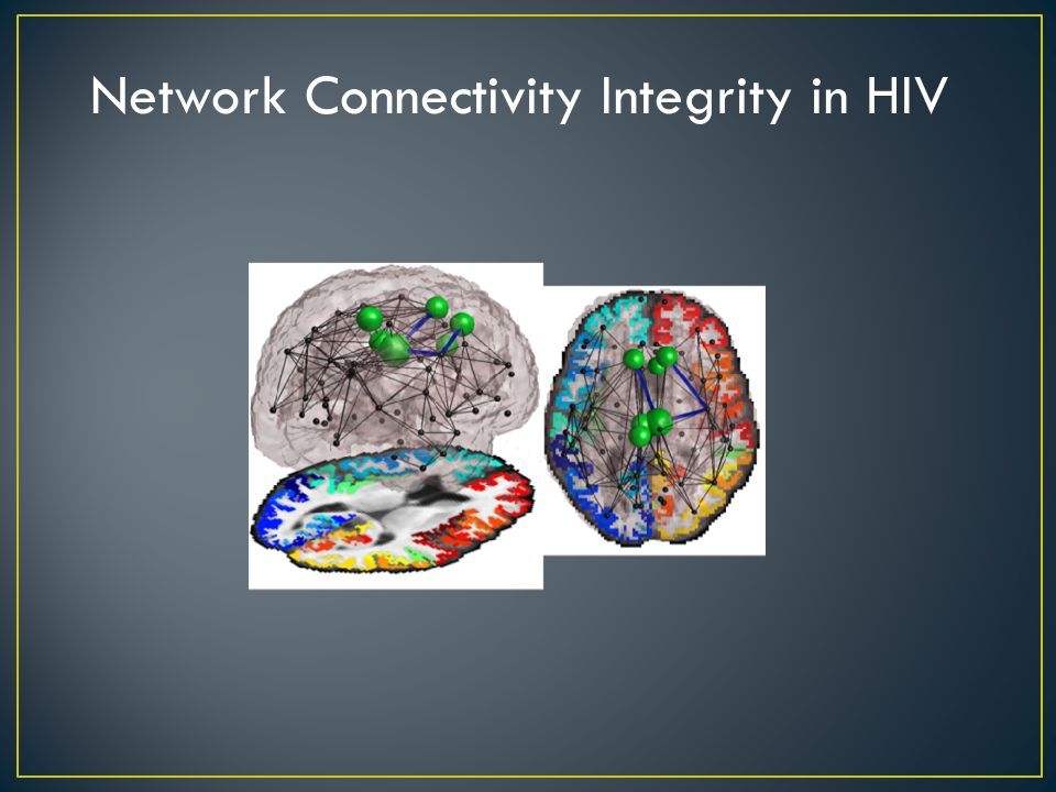 Network Connectivity Integrity in HIV