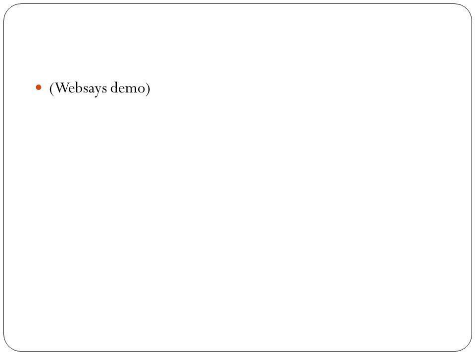 (Websays demo)