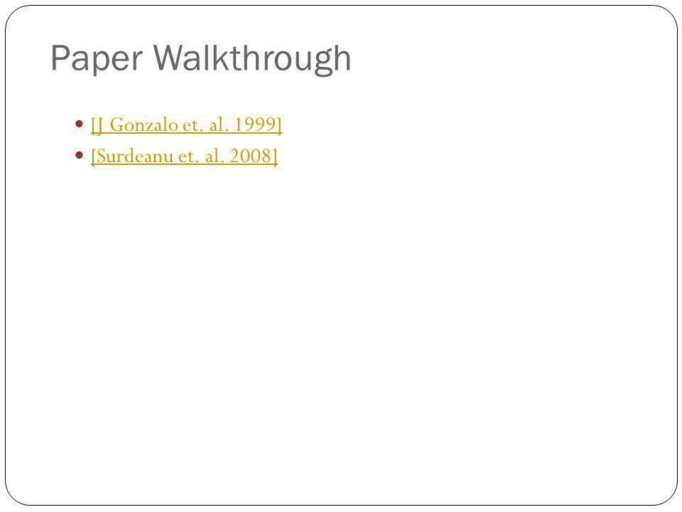 Paper Walkthrough [J Gonzalo et. al. 1999] [Surdeanu et. al. 2008]