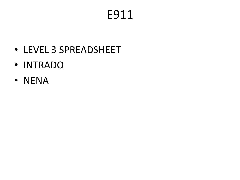 E911 LEVEL 3 SPREADSHEET INTRADO NENA