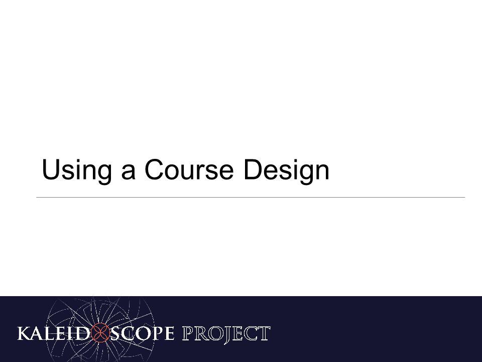 Using a Course Design