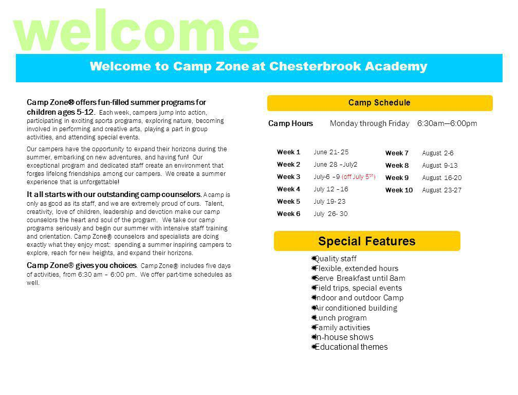 Camp Zone® offers fun-filled summer programs for children ages 5-12.