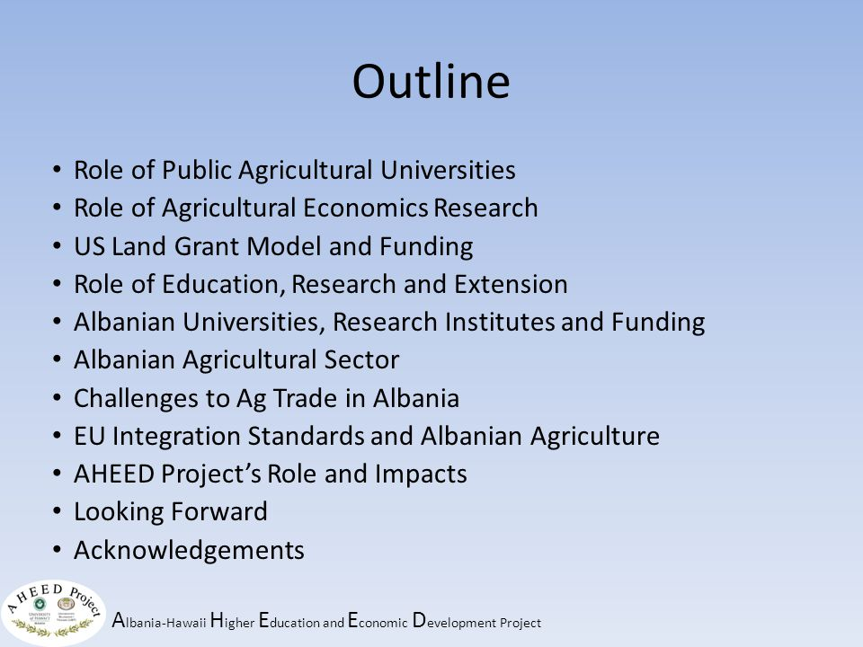 A lbania-Hawaii H igher E ducation and E conomic D evelopment Project Agricultural products, competitive.