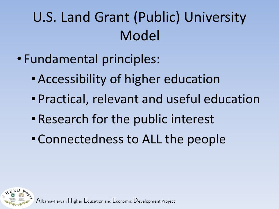 A lbania-Hawaii H igher E ducation and E conomic D evelopment Project Functional spirit of public universities * *remarks by W.J.