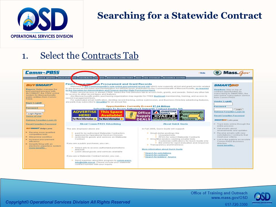 Office of Training and Outreach www.mass.gov/OSD 617-720-3300 Copyright© Operational Services Division All Rights Reserved Searching for a Statewide Contract 1.Select the Contracts Tab