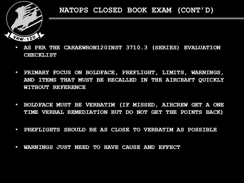 NATOPS EVALUATION FLIGHT OUTSTANDING: Flight evaluation grade of Qualified.