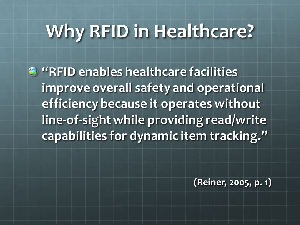 Why RFID in Healthcare.