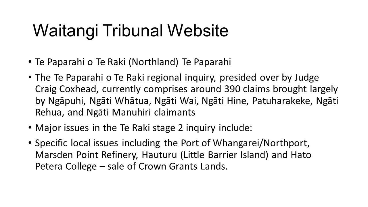 Waitangi Tribunal Website Te Paparahi o Te Raki (Northland) Te Paparahi The Te Paparahi o Te Raki regional inquiry, presided over by Judge Craig Coxhe