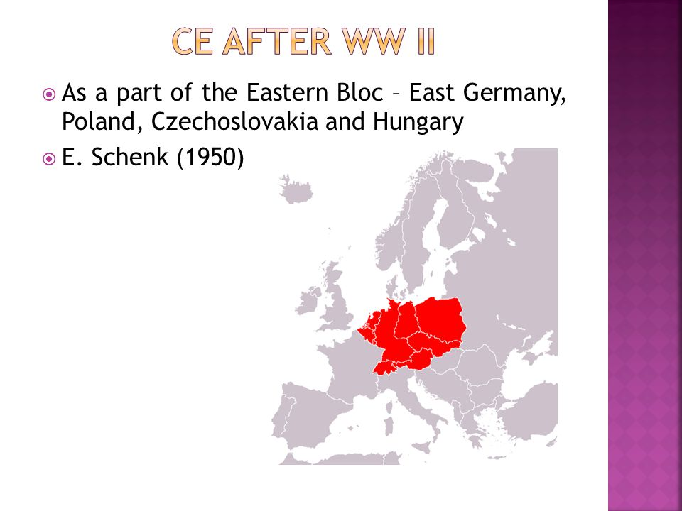  As a part of the Eastern Bloc – East Germany, Poland, Czechoslovakia and Hungary  E.