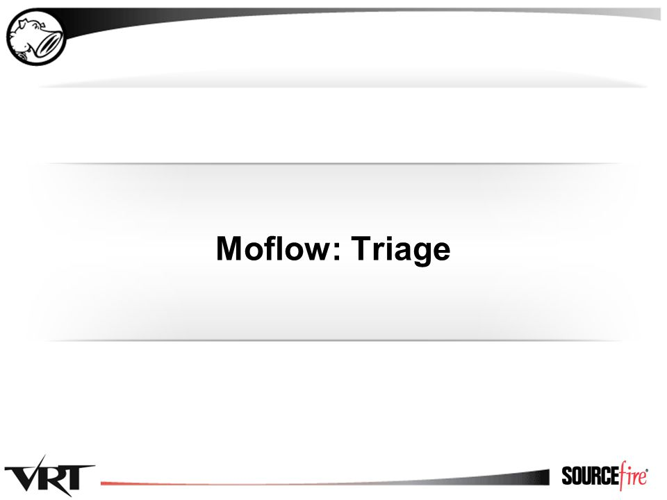 42 Moflow: Triage