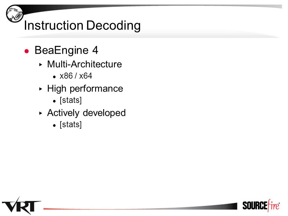 60 Instruction Decoding ● BeaEngine 4 ▸ Multi-Architecture ● x86 / x64 ▸ High performance ● [stats] ▸ Actively developed ● [stats]