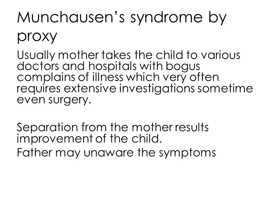 Intentional poisoning and drugging To quite the crying child To control hyperactive child To form Munchausen s syndrome Child may be given substances of abuse or sedative medications
