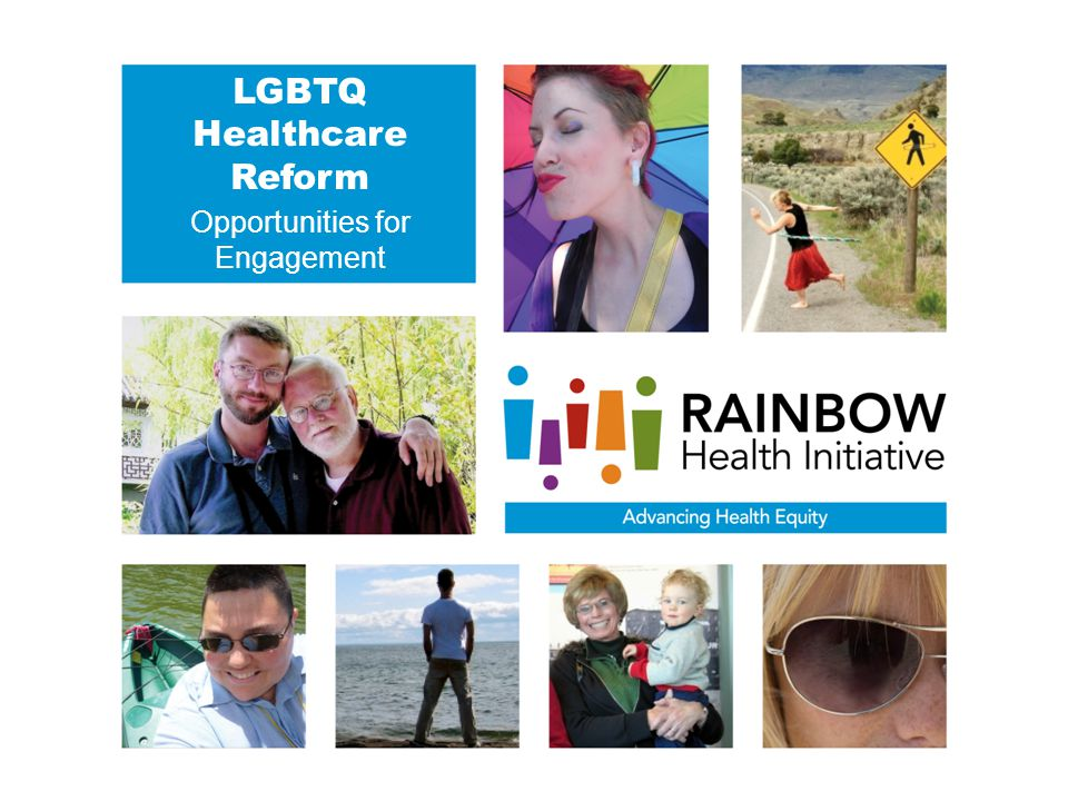 LGBTQ Healthcare Reform Opportunities for Engagement