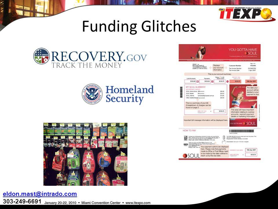 Funding Glitches eldon.mast@intrado.com 303-249-6691
