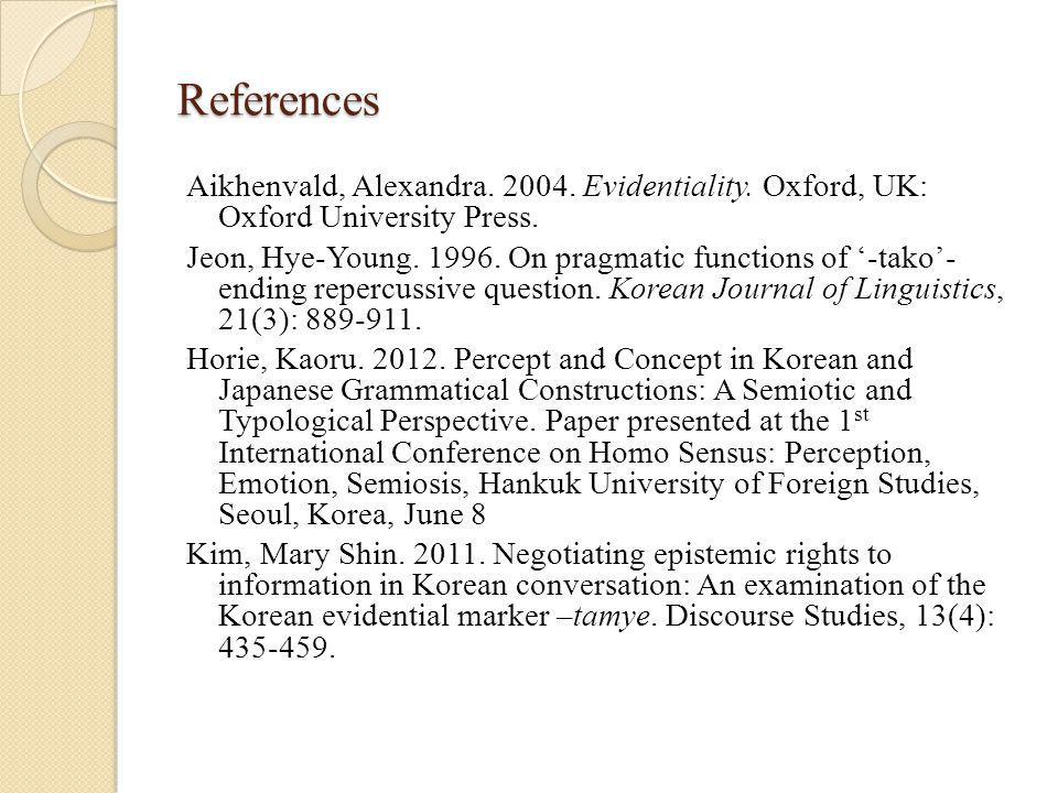 References Aikhenvald, Alexandra. 2004. Evidentiality.