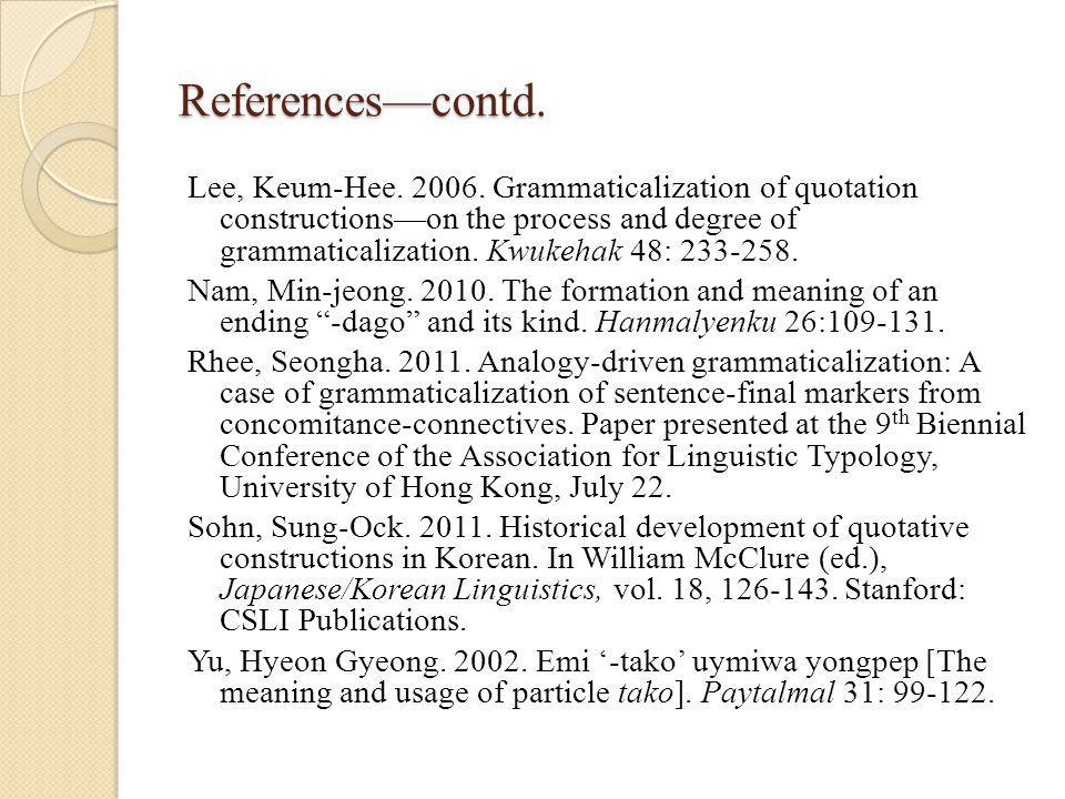 References—contd. Lee, Keum-Hee. 2006.