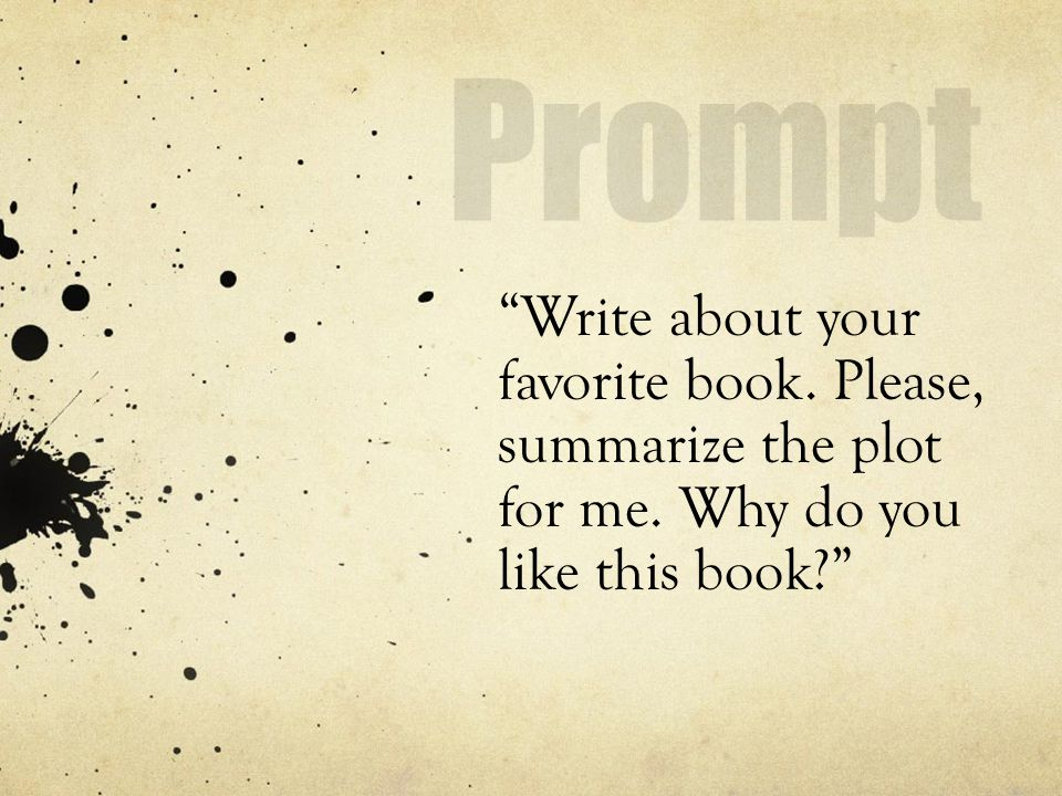 Write about your favorite book. Please, summarize the plot for me. Why do you like this book
