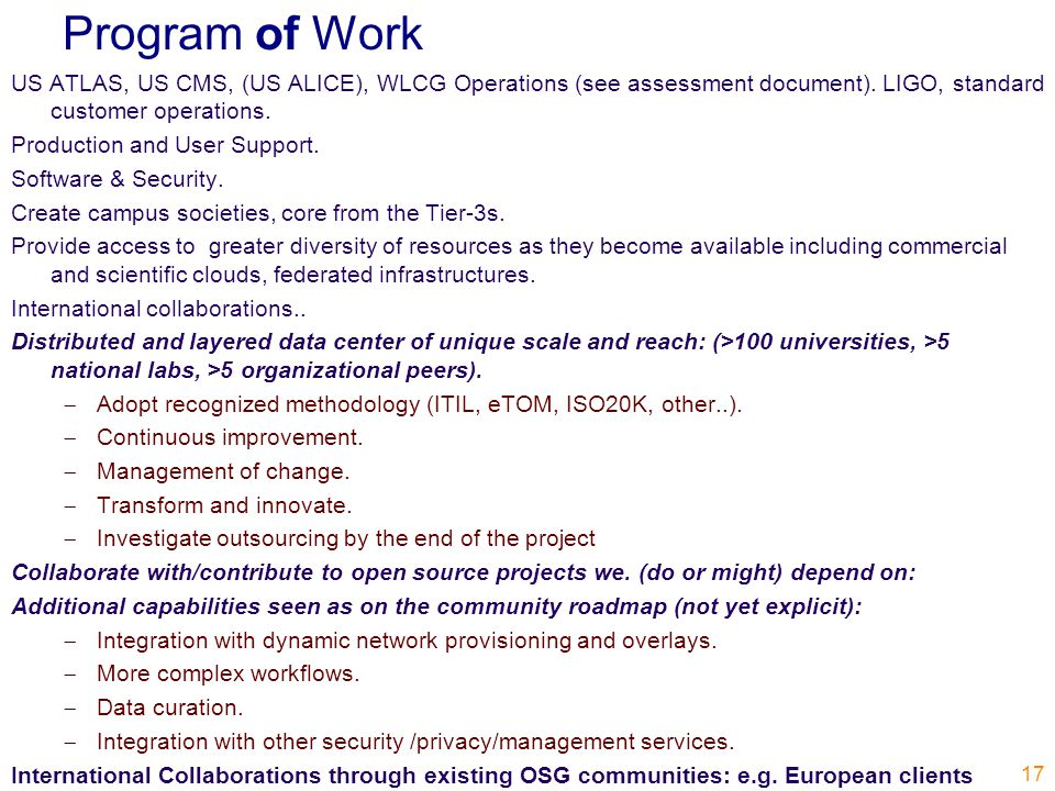 Program of Work US ATLAS, US CMS, (US ALICE), WLCG Operations (see assessment document).